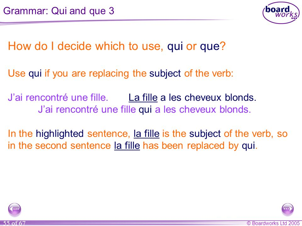 How do I decide which to use, qui or que