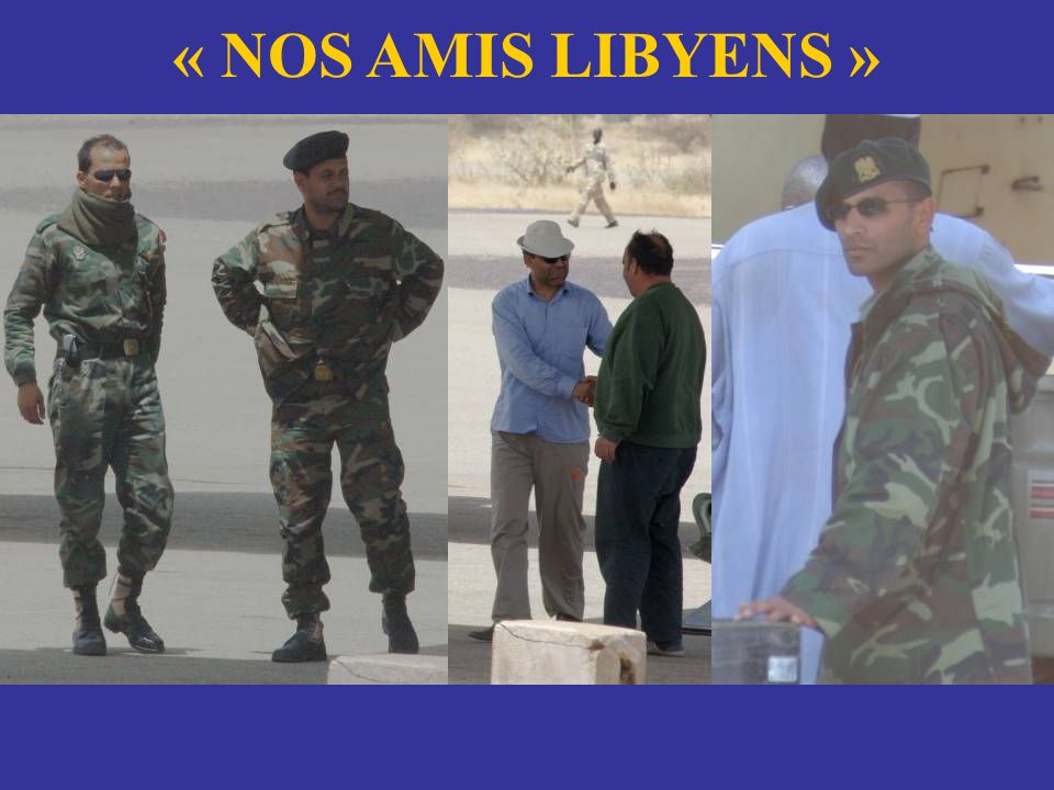 « NOS AMIS LIBYENS »