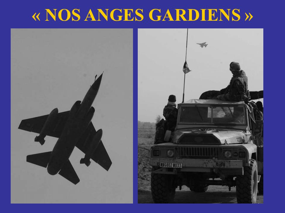 « NOS ANGES GARDIENS »