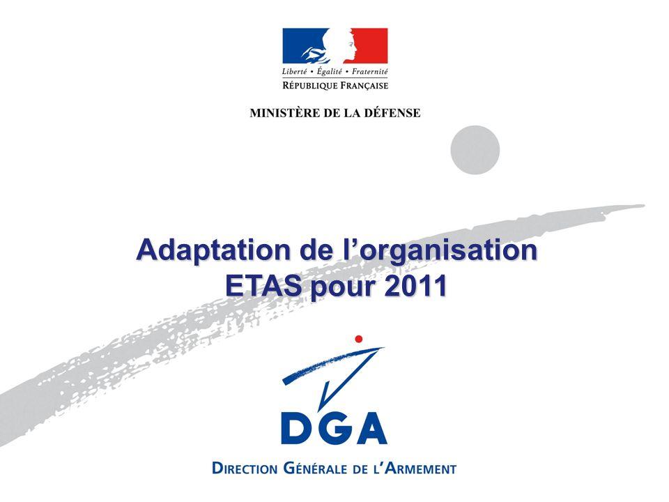 Adaptation de l'organisation ETAS pour 2011
