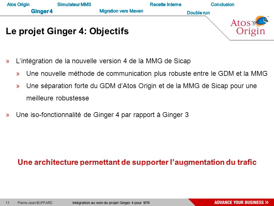 Le projet Ginger 4: Objectifs