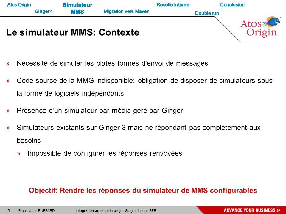 Le simulateur MMS: Contexte