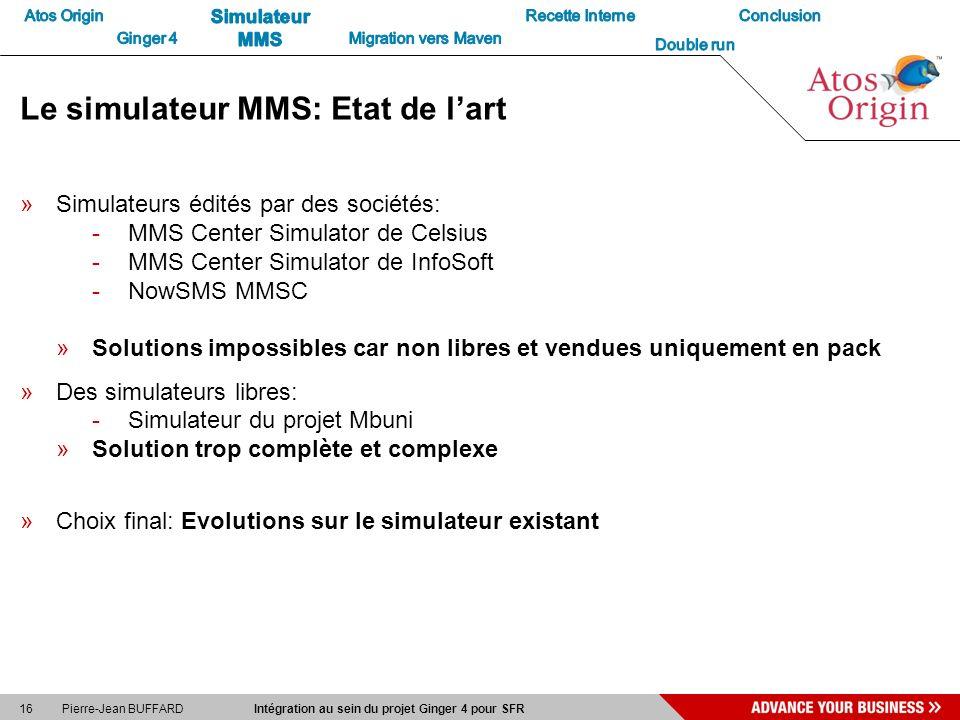 Le simulateur MMS: Etat de l'art