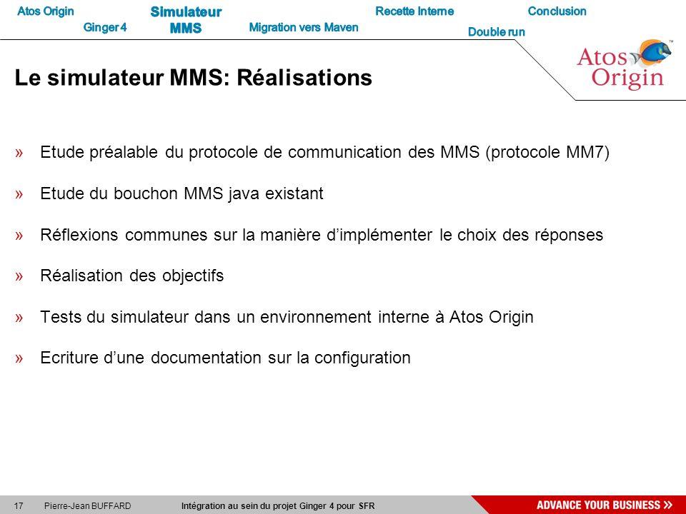 Le simulateur MMS: Réalisations