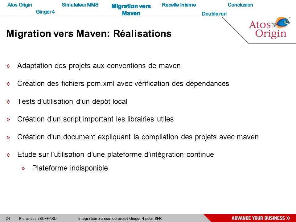 Migration vers Maven: Réalisations