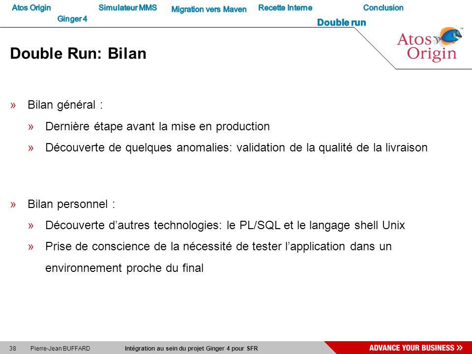 Double Run: Bilan Bilan général :