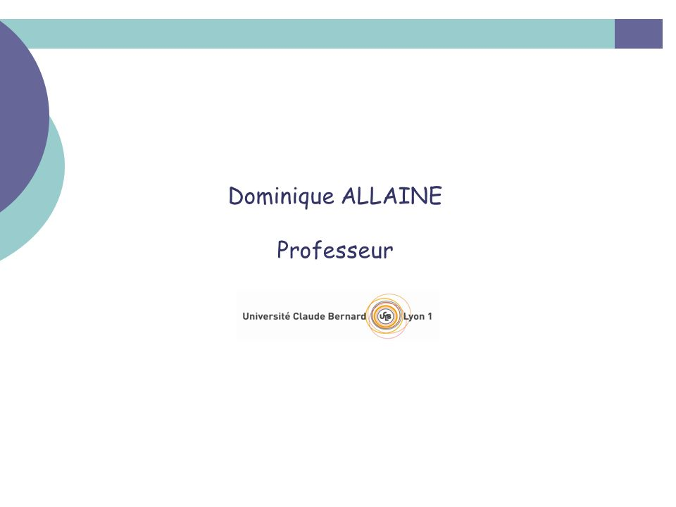 Dominique ALLAINE Professeur