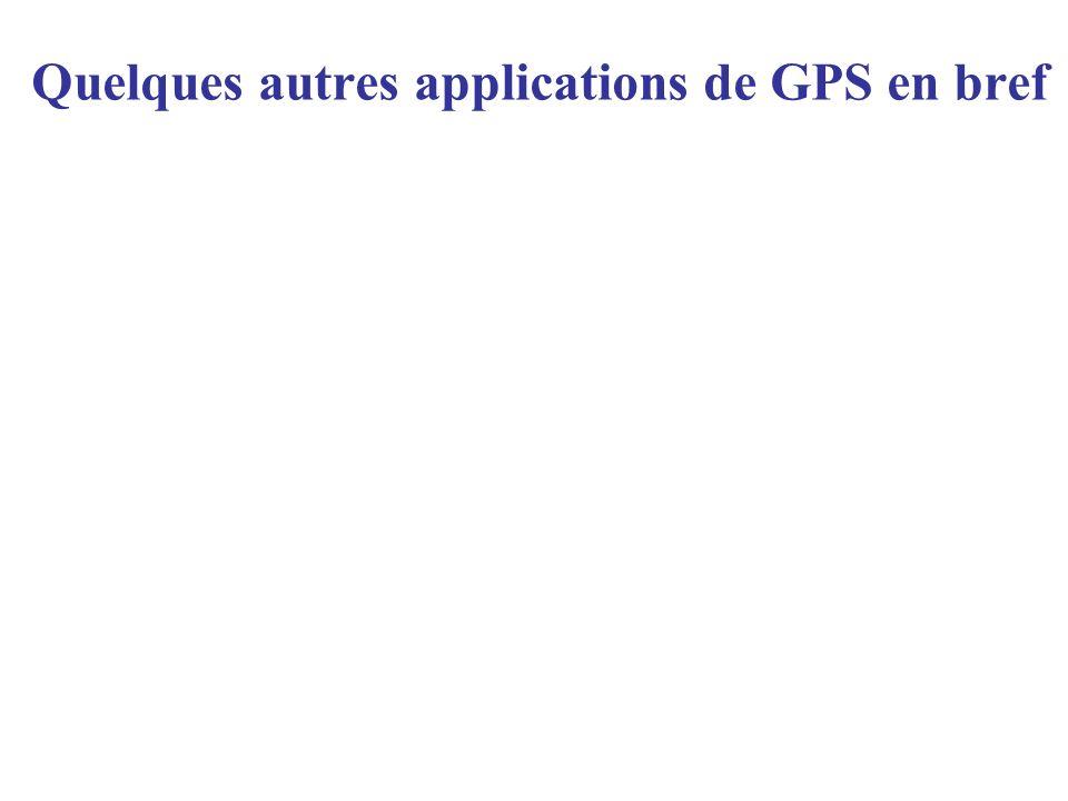 Quelques autres applications de GPS en bref