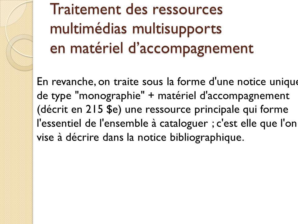 Traitement des ressources multimédias multisupports en matériel d'accompagnement