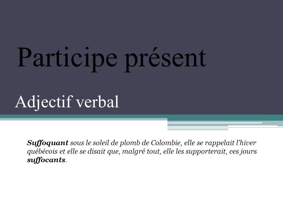 Participe présent Adjectif verbal