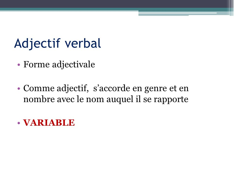 Adjectif verbal Forme adjectivale