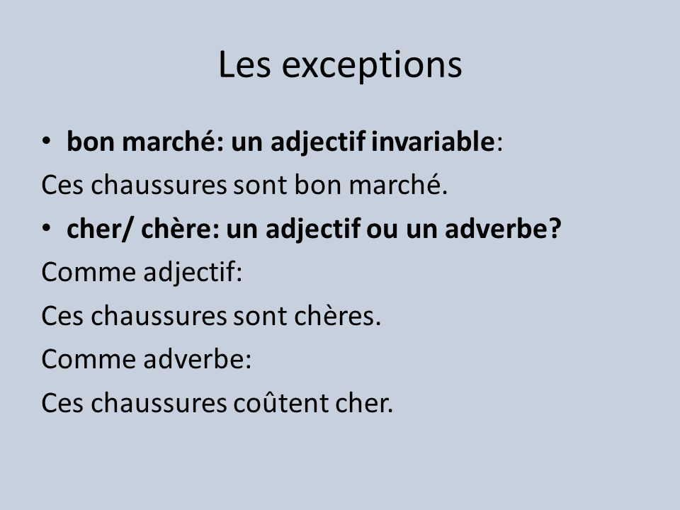 Les exceptions bon marché: un adjectif invariable: