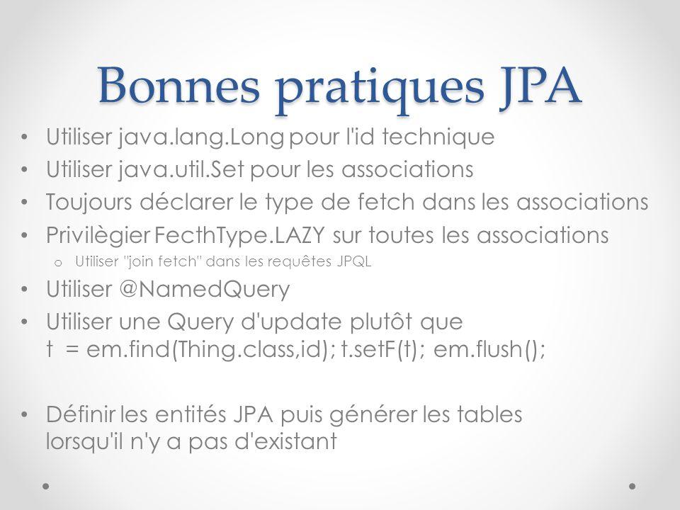 Bonnes pratiques JPA Utiliser java.lang.Long pour l id technique