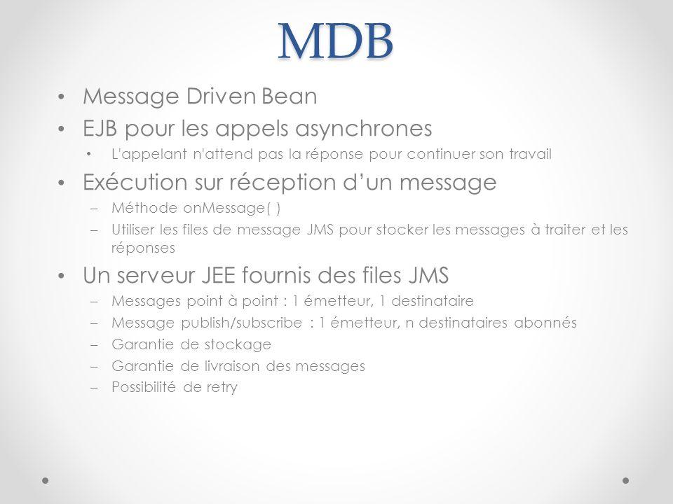 MDB Message Driven Bean EJB pour les appels asynchrones