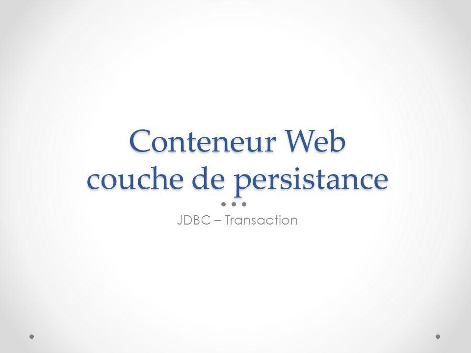 Conteneur Web couche de persistance
