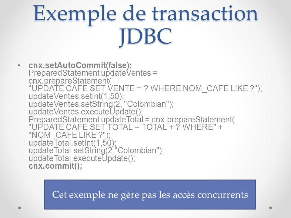 Exemple de transaction JDBC
