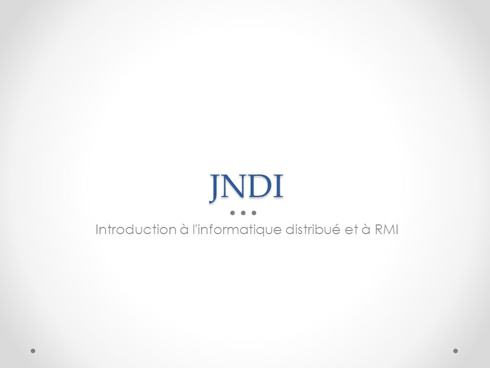 Introduction à l informatique distribué et à RMI