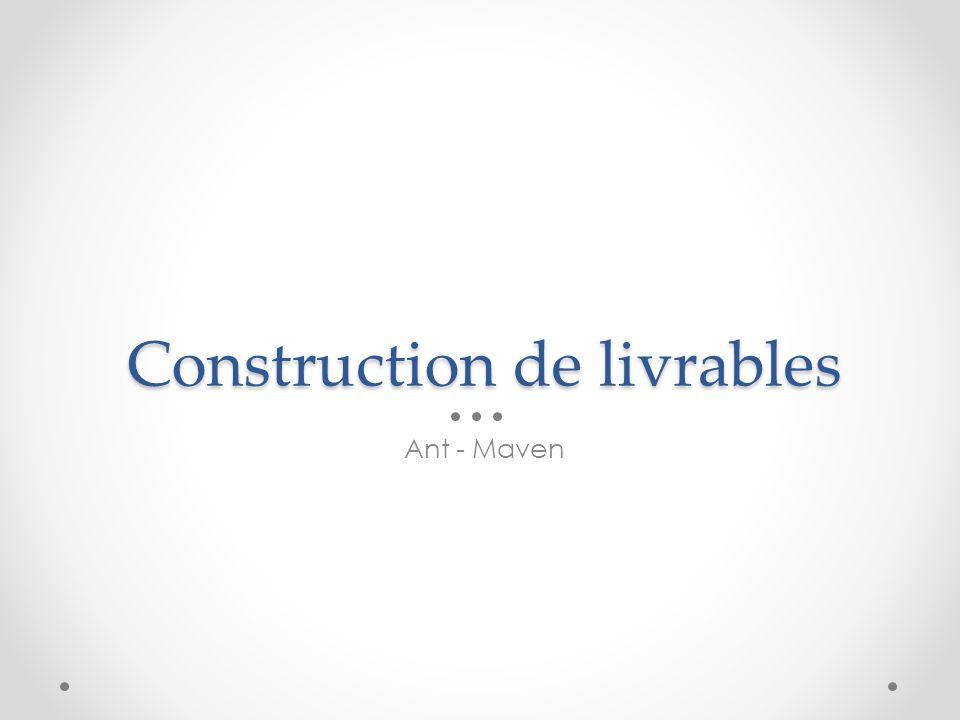 Construction de livrables