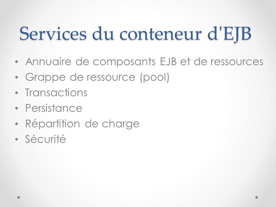 Services du conteneur d EJB