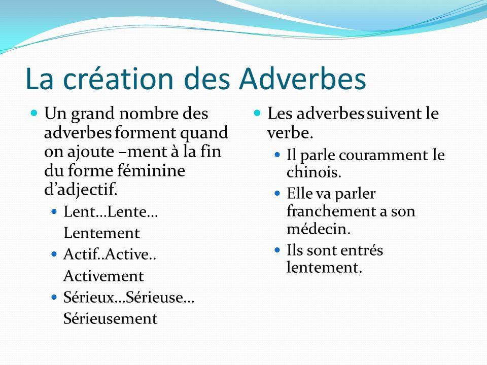 La création des Adverbes