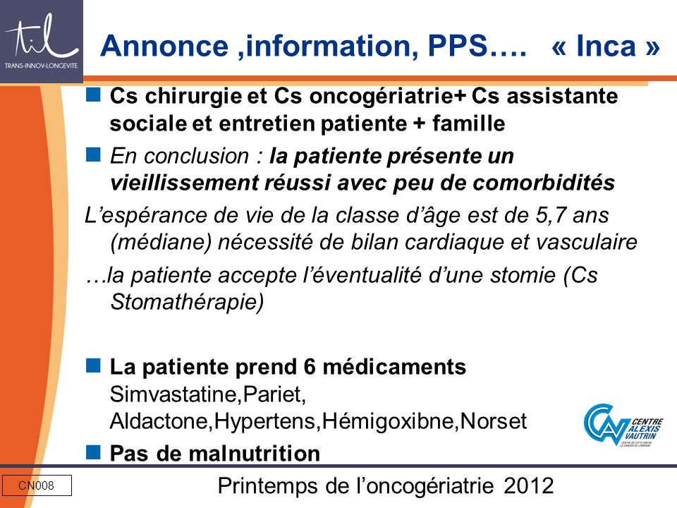 Annonce ,information, PPS…. « Inca »