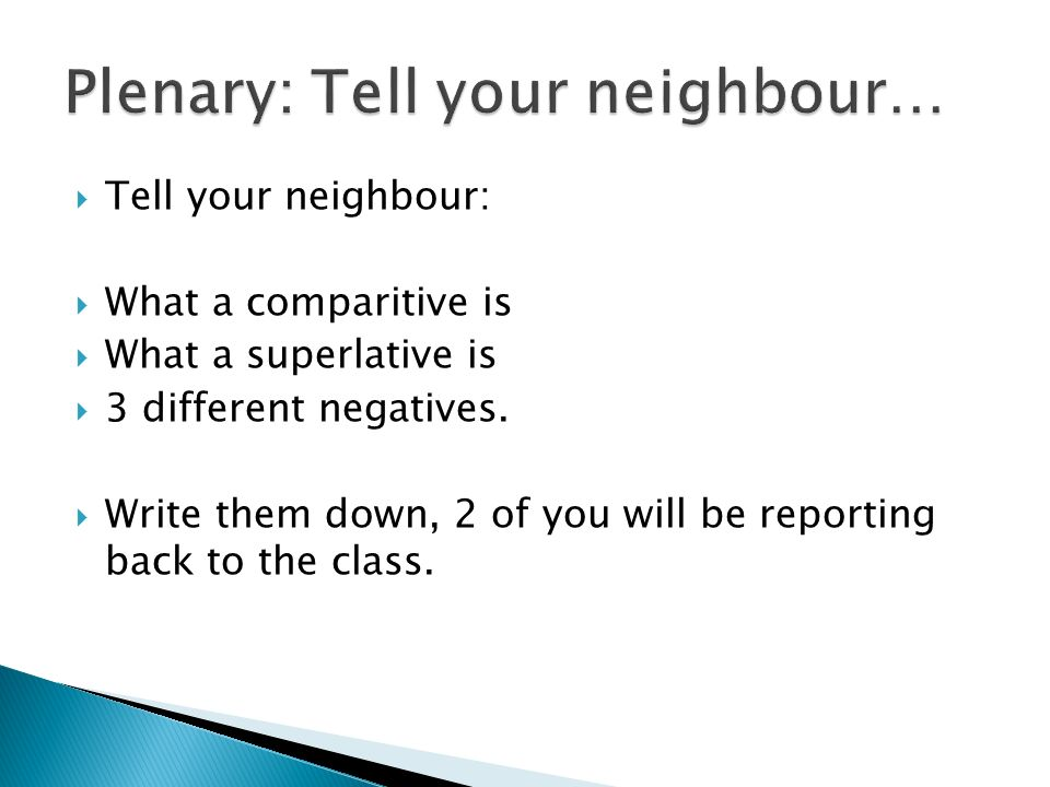 Plenary: Tell your neighbour…