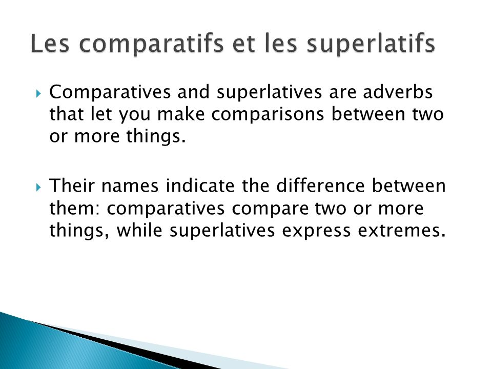 Les comparatifs et les superlatifs