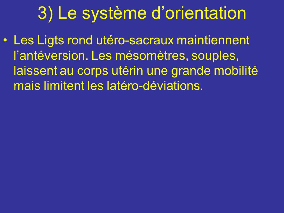 3) Le système d'orientation