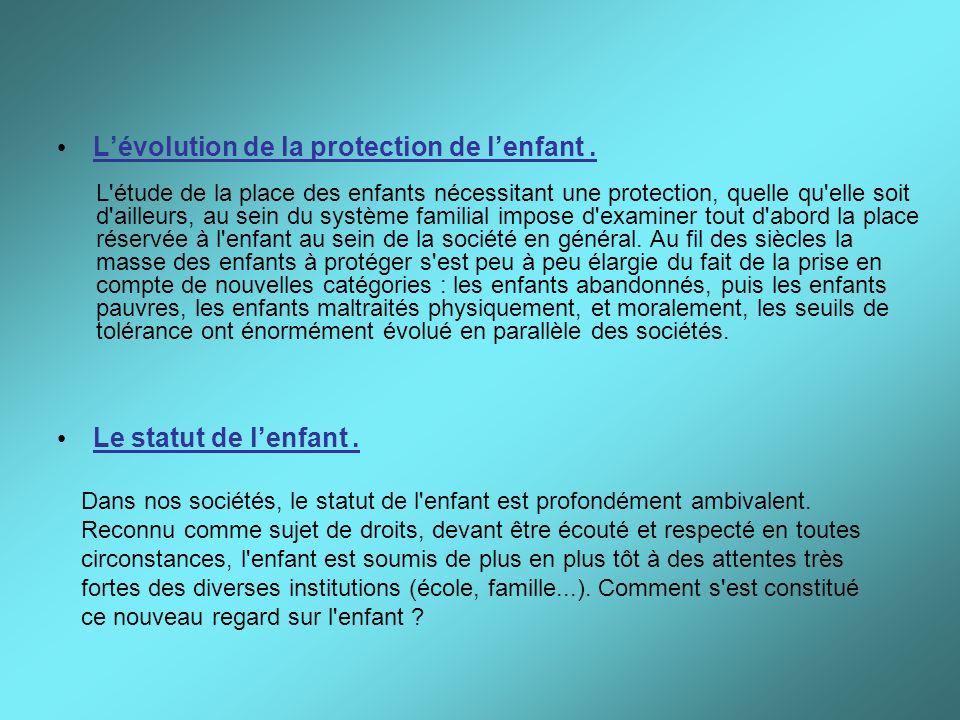 L'évolution de la protection de l'enfant .