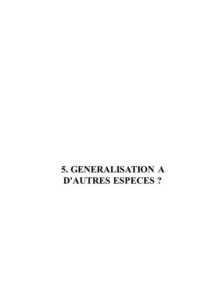 5. GENERALISATION A D AUTRES ESPECES