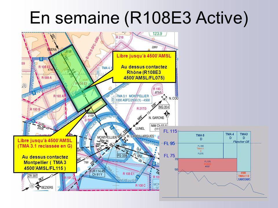 En semaine (R108E3 Active) Libre jusqu'à 4500'AMSL