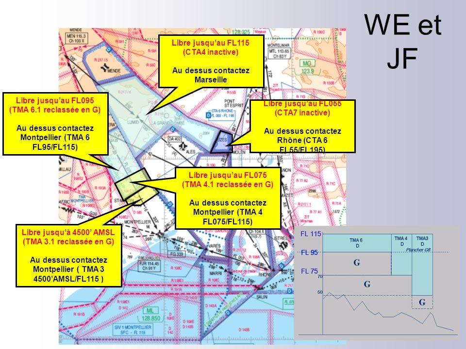 WE et JF Libre jusqu'au FL115 (CTA4 inactive)