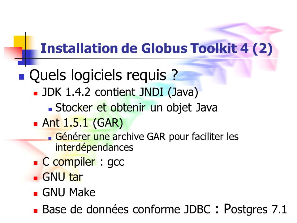 Installation de Globus Toolkit 4 (2)
