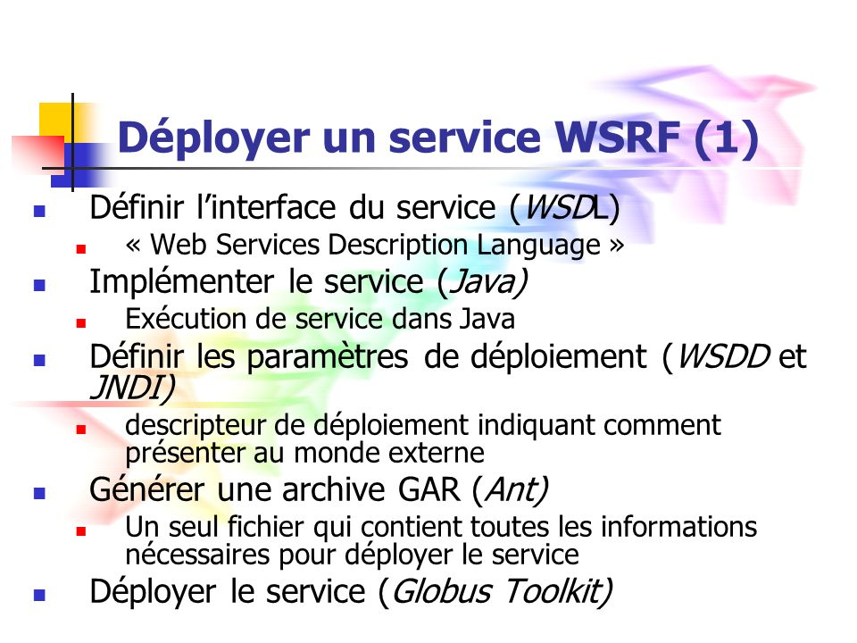 Déployer un service WSRF (1)