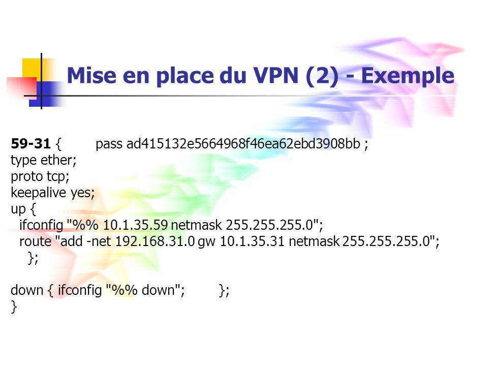 Mise en place du VPN (2) - Exemple