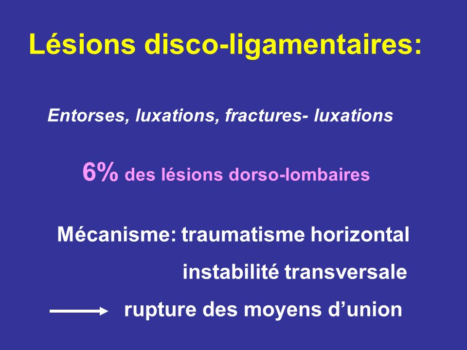 Lésions disco-ligamentaires: