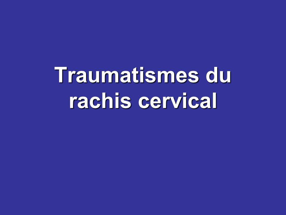 Traumatismes du rachis cervical