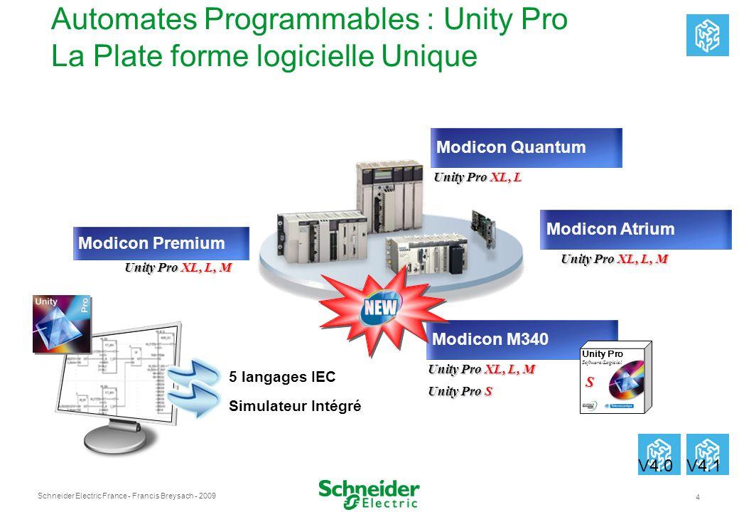 Automates Programmables : Unity Pro La Plate forme logicielle Unique