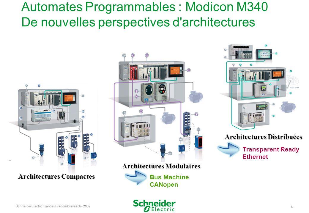 Automates Programmables : Modicon M340 De nouvelles perspectives d architectures