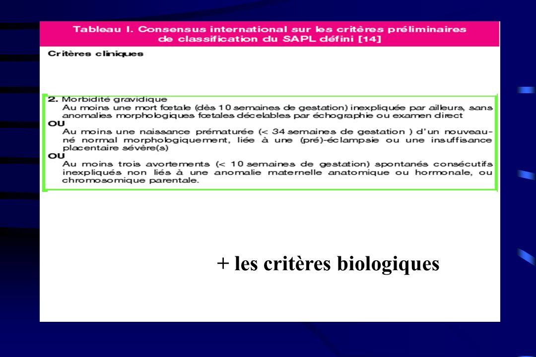 + les critères biologiques