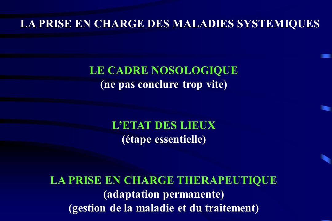LA PRISE EN CHARGE DES MALADIES SYSTEMIQUES