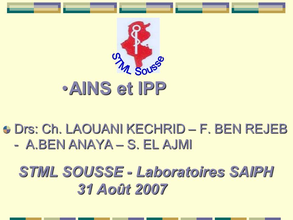 AINS et IPP STML Sousse STML SOUSSE - Laboratoires SAIPH 31 Août 2007