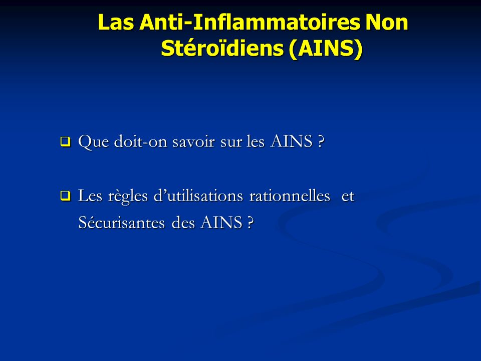 Las Anti-Inflammatoires Non Stéroïdiens (AINS)