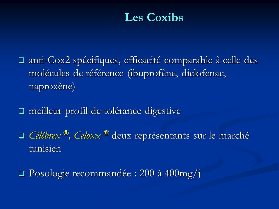 Les Coxibs anti-Cox2 spécifiques, efficacité comparable à celle des molécules de référence (ibuprofène, diclofenac, naproxène)