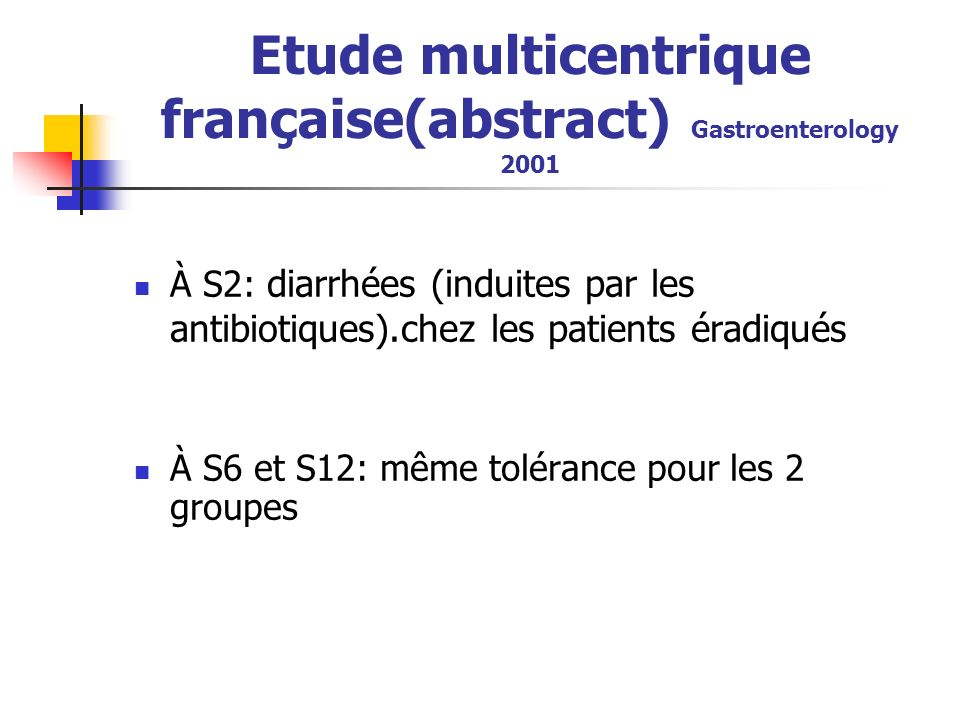 Etude multicentrique française(abstract) Gastroenterology 2001