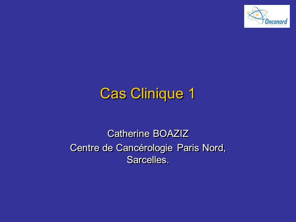 Catherine BOAZIZ Centre de Cancérologie Paris Nord, Sarcelles.