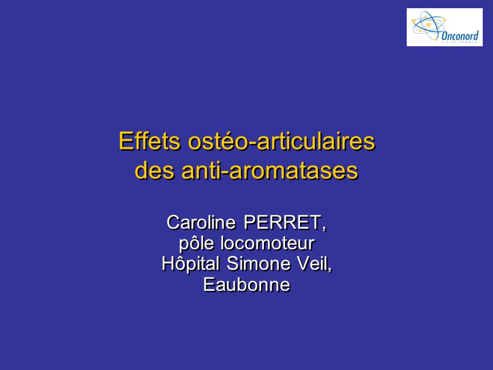 Effets ostéo-articulaires des anti-aromatases
