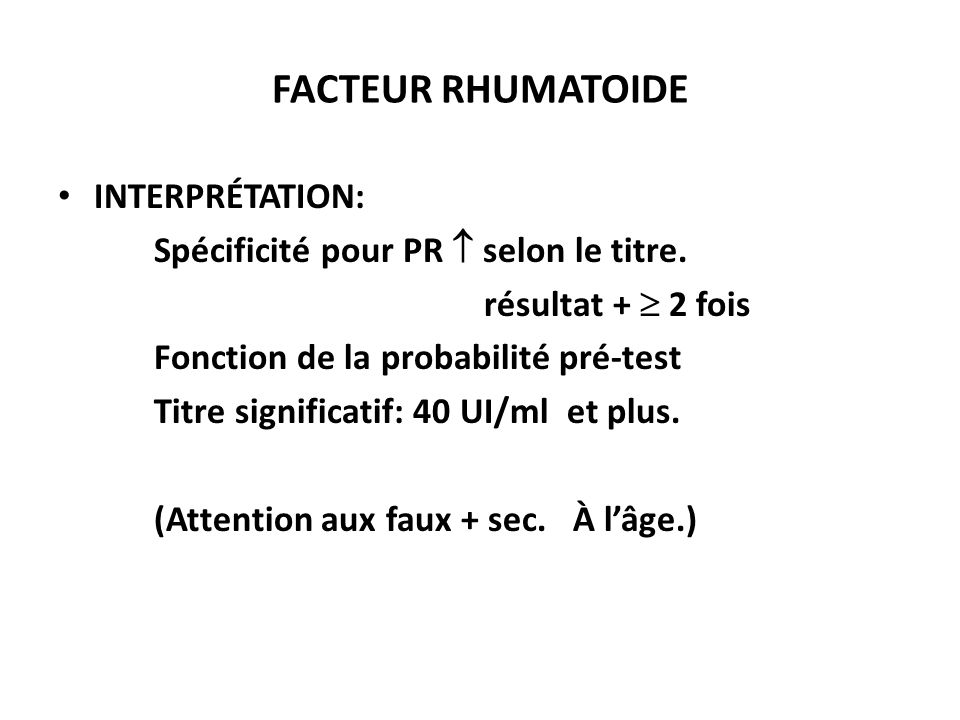 FACTEUR RHUMATOIDE INTERPRÉTATION: