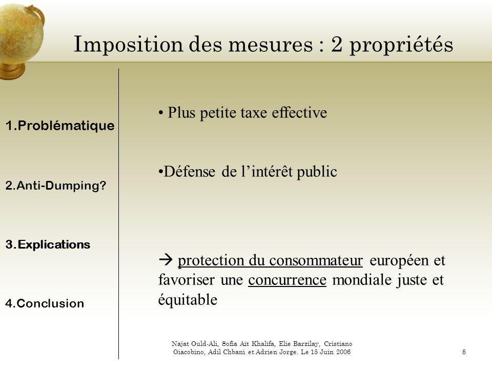 Imposition des mesures : 2 propriétés