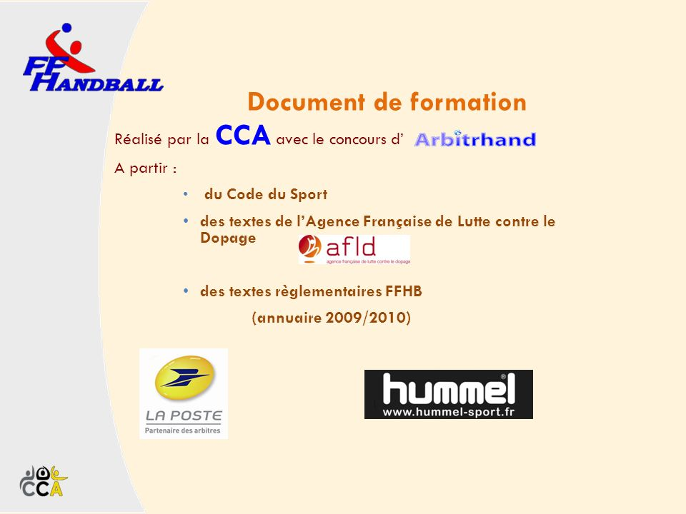 Document de formation Réalisé par la CCA avec le concours d'